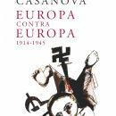 Europa contra Europa - Julián Casanova